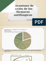 Mecanismo de Acción de Los Fármacos Antifúngicos