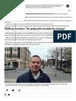 Andreas Kramer_ 'He Golpeado Un Nido de Avispas'