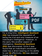 IQ, EQ and SQ