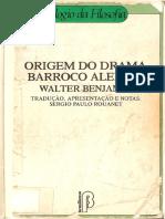 BENJAMIN, Walter. Origem Do Drama Barroco Alemão