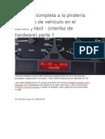 Una Guía Completa a La Piratería de Su Bus de Vehículo en El Barato y Fácil