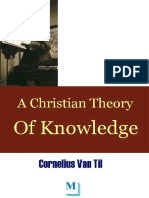 A Christian Theory of Knowledge Van Til