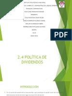 2.4 Política de Dividendos & 2.5 Evaluación de La Empresa