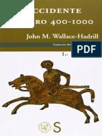 Wallace-Hadrill John. El Occidente Bárbaro 400-1000.pdf