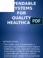 Dependable Systems for Quality Care