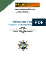 Metodologia PACIE.  Cualidades y Dinámica del Bloque 0