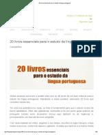 20 Livros Essenciais Para o Estudo Da Língua Portuguesa