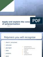 13 polymerisation