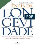 A Ciência da Longevidade - Gary Small M. D.pdf