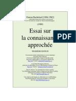 G. Bachelard, Essai Sur La Connaissance Approchée, 1969.