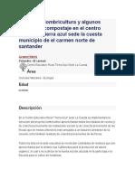 Manejo de Lombricultura y Algunos Organicos Compostaje en El Centro Educativo Tierra Azul Sede La Cuesta Municipio de El Carmen Norte de Santander