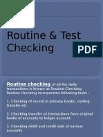Routine & Test Checking