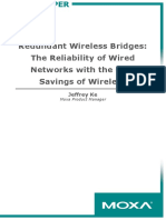 Moxa White Paper---Redundant Wireless Bridges the Reliability of Wired Networks With the Cost Savings of Wireless