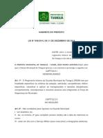 4. LEI N° 849.2014, DE 11 DE DEZEMBRO DE 2014. ESTRUTURA, ORGANIZAÇÃO E REGIMENTO INTERNO DA GUARDA MUNICIPAL DE TIANGUÁ