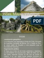 Incasmayasyaztecas Lucas4 120721154217 Phpapp02