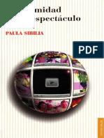 SIBILIA, Paula - La Intimidad Como Espectaculo
