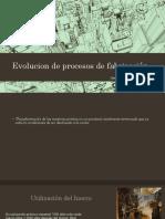 Evolucion de Procesos de Fabricación