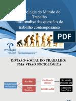 Sociologia e o Trabalho.ppt