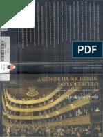 Christophe Charle - A Gênese Da Sociedade Do Espetáculo (Introdução e Capítulo 1)