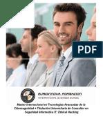 Master Internacional en Tecnologías Avanzadas de la Ciberseguridad + Titulación Universitaria de Consultor en Seguridad Informática IT