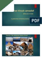 A Guided Tour of Kerman and Sirjan, Iran.