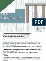 pilefoundation-140328101823-phpapp01