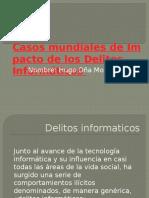 Casos mundiales de Impacto de los Delitos Informáticos.pptx