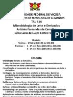 Primeira aula da disciplina Microbiologia do Leite (TAL 414) da UFV - MG.