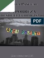 Pascual, Marta - La Pobreza Desde El Ecologismo [Anarquismo en PDF]