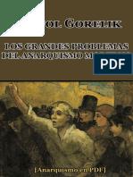 Gorelik, Anatol - Los Grandes Problemas Del Anarquismo Moderno [Anarquismo en PDF]