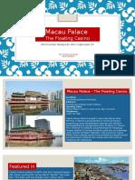 The Macau Palace (Floating Casino) Ppt