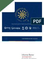 Informe Rector U. de Caldas al Consejo Superior - 25 Agosto de 2016 Consultar el informe