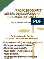 Slide - Administração Escolar e Gestão Democrática Na Educação Do Campo