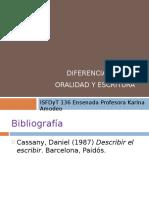 3 Diferenciasentrelaoralidadylaescritura 110915083022 Phpapp01