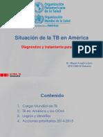 Situacion de TB en America Diagnostico y Tratamiento