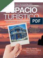 La Construcción Del Espacio Turístico Procesos Actores e Impactos