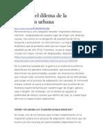 Bogotá y El Dilema de La Migración Urbana