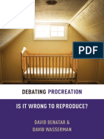 (Debating Ethics) Benatar, David_ Wasserman, David-Debating Procreation _ is It Wrong to Reproduce_-Oxford University Press (2015)