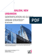New Globalism, Newurbanism Gentrification as Global Urban Strategy Neil Smith