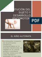 Constitución Del Sujeto y Desarrollo Psicomotor
