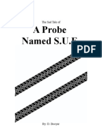 A Probe Named Sue