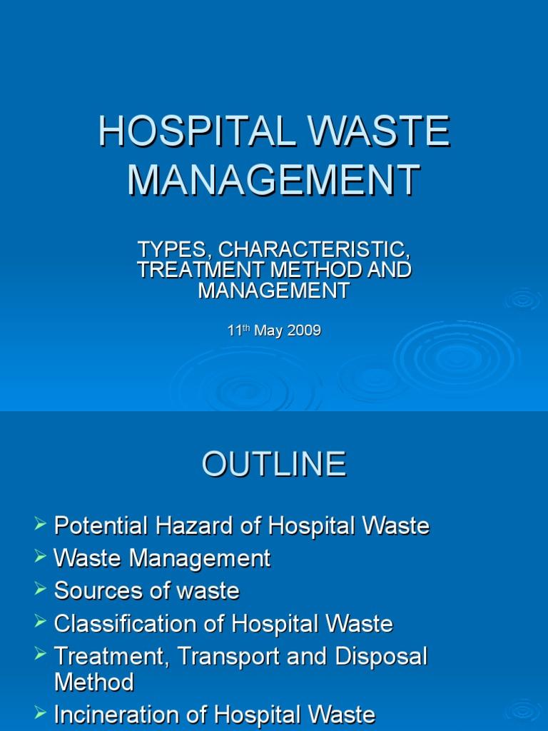Hospital Waste Manajemen.ppt | Incineration | Waste Management