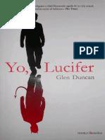 Glen Duncan-Yo, Lucifer