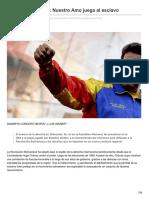 Objetivo Venezuela Nuestro Amo Juega Al Esclavo