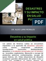 Desastres y Su Impacto en Salud Pública
