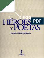 López-Pedraza, Rafael. Sobre héroes y poetas pdf.pdf