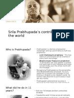 Prabhupada's Contributions to the World