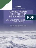 Con El Poder Destructor de La Mentira - AUNAR - Ene 07