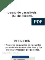 Delirio de Parasitosis