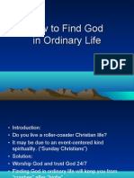 How to Find God in Ordinary Life